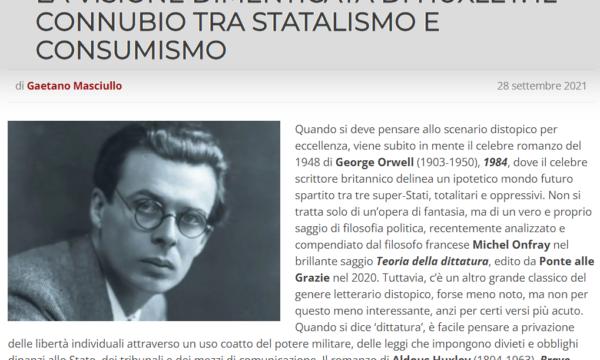 La visione dimenticata di Huxley: il connubio tra statalismo e consumismo